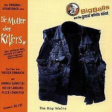 Die Mutter des Killers / The Big Waltz von Big Balls and t...   CD   Zustand gut