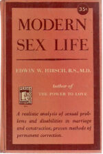 MODERN SEX LIFE with Case Histories by Edwin W. Hirsch (1949) PermaBooks HC