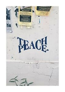 Teach Peace graffiti wall street art A4 reproduction poster with choice of frame