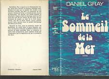 Le sommeil de la mer.Daniel GRAY.Presses de la Cité J001