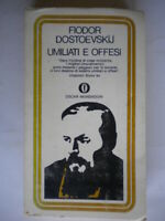 Umiliati e offesiDostoevskij FedorMondadorioscar284 Libro classici Russia