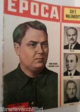EPOCA 21 marzo 1953 Giorgio Malenkov Morte di Stalin Edvige Mussolini Rascel di