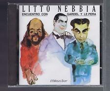 CD (NEW) LITTO NEBBIA ENCUENTRO CON GARDEL Y LE PERA