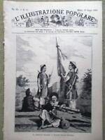 L'illustrazione Popolare 10 Giugno 1883 Garibaldi Tonkino Annamiti Pincio Roma