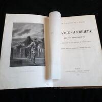 La France guerrière / Ch.D'Héricault et L.Moland illustrée de gravures sur acier