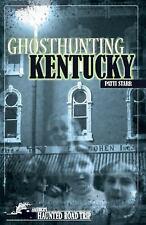 Ghosthunting Kentucky (Paperback or Softback)