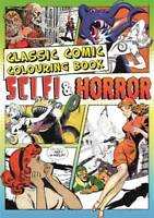 Classic Comic Colouring Book: Sci-fi and Horror (Creative Colouring for Grown-up