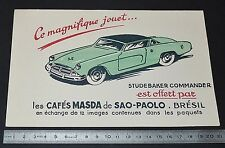BUVARD 1950 CAFES MASDA SAO PAULO BRASIL BRESIL VOITURE STUDEBAKER COMMANDER