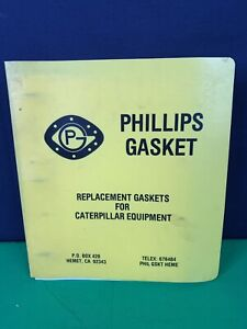 vintage Phillips Gasket Replacement Parts Catalog for Caterpillar,  Manual Book