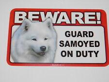 Beware! Guard Dog On Duty Sign - Samoyed