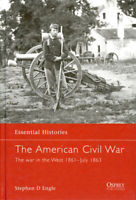 Osprey The American Civil War By Stephen D Engle 1861-63 July Hardcover Book U