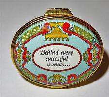 "Halcyon Days Enamel Box - ""Behind Every Successful Woman . Is Herself"""
