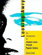 Looking Awry: An Introduction to Jacques Lacan through Popular Culture (October