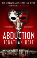 New, The Abduction (The Carnivia Trilogy), Holt, Jonathan, Book