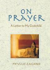On Prayer: A Letter to My Godchild