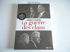 LA GUERRE DES CLANS - OBAMA Vs CLINTON - EDWARD KLEIN