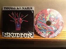 Skuddur Tough As Nails CD Album Free Shipping. BUY FINAL FIRST EDITION COPIES!