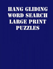 New listing Hang gliding Word Search Large print puzzles: large print puzzle book.8,5x11,