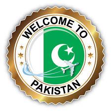 Pakistan Golden Welcome Label Car Bumper Sticker Decal 5'' x 5''