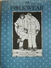 Folkwear 145 Chinese Pajamas Mandarin Jacket Men Women Sewing Costume Pattern