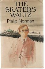 The Skaters' Waltz by Philip Norman (1979 First Edition Hardback)