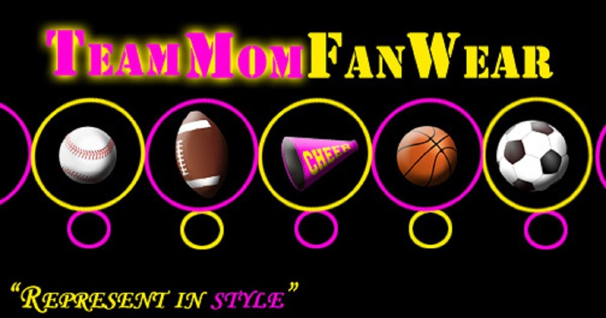 Team Mom Fanwear