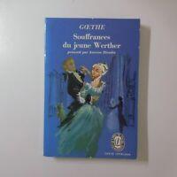 Goethe 1962 Souffrances du jeune WERTHER littérature roman France N5937