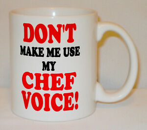 Don't Make Me Use My Chef Voice Mug Can Personalise Pastry Cooking Cook Gift Cup