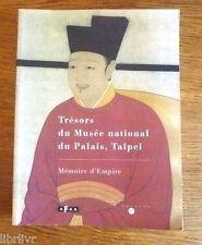 CATALOGUE EXPO  Art chinois collection des empereurs de chine du musée Tapei