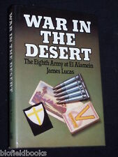 War in the Desert : Eighth Army El Alamein-HB-1982-1st North Africa, WWII