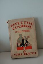 EFFECTIVE CONJURING by Will Blyth