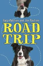 Road Trip by Gary Paulsen, Jim Paulsen