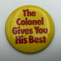 """Vtg KFC Kentucky Fried Chicken Pin Pinback 3-1/2"""" Colonel Gives You HIs Best Y4"""