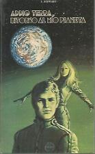 X42 Addio Terra, ritorno al mio pianeta Stewart Ed. Capitol 1977