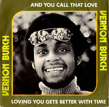 VERNON BURCH and you call that love / loving you gets 45RPM Italy