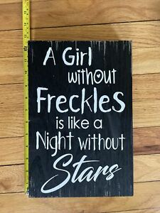 a girl without freckles wall sign