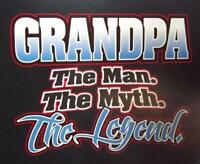 The Man The Myth The Legend GRANDPA Adult T-Shirt SM To 5XL