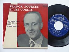 FRANCK POURCEL et ses cordes Merci Monsieur Schubert .. 7 EGF 148 FRANCE