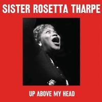 Sister Rosetta Tharpe Rhythm 'N' Gospel 180G  Vinyl LP Record - Up Above My Head