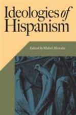 Ideologies of Hispanism (Hispanic Issues), South America, Politics, Social Scien
