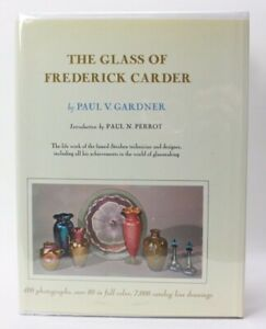GLASS OF FREDERICK CARDER - Gardner, Paul - 1971 Edition with Inscription signed