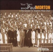 Bishop Paul & The Greater St. Stephen Mass Morton - Your Tears [CD New]
