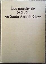 Los Murales De Soldi En Santa Ana De Glew by Manuel Lainez/Signed/1st Ed/1979