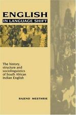 English in Language Shift: The History, Structure and Sociolinguistics of South