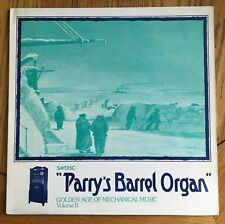 Saydisc, Golden Age of Mechanical Music Vol. II: Parry's Barrel Organ uk 1972 LP