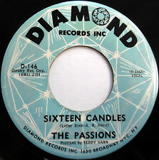The PASSIONS strong VG+ doowop 45 Sixteen Candles / Third Floor DIAMOND  pc236