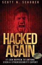 Hacked Again by Scott N. Schober (2016, Paperback) Like New!