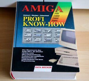 Amiga 500, 1000, 2000, 3000, 4000 Pro Know - How, Data Becker Book