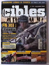 CIBLES n°393 du 12/2002; Magnums Longs  Court/ Interview FN 303/ Frères d'armes
