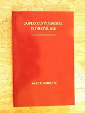 JASPER COUNTY MO MISSOURI CIVIL WAR HISTORY RECORDS GENEALOGY NAMES CARTHAGE
